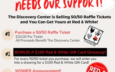 Discovery Center 50/50 Raffle